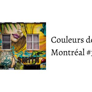couleurs de montréal #3