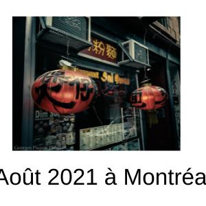 Août 2021 à Montréal